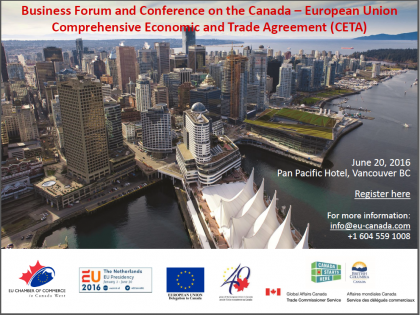 Business Forum and Conference on EU-Canada CETA Agreement (Vancouver, June 20th, 2016)
