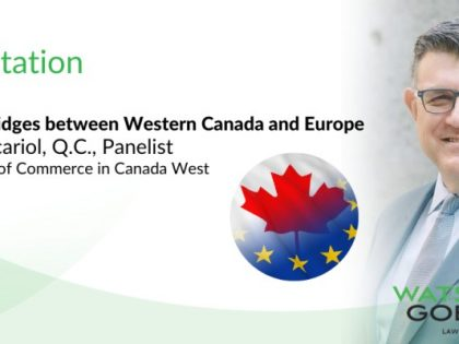 Building Bridges between Western Canada & Europe!