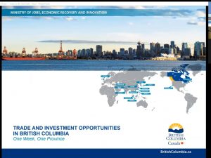 """Thank you for attending the """"One Week, One Province"""" series of webinar about the province of BC!"""
