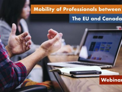Free CETA Webinar: Immigration and Mobility of Professionals!