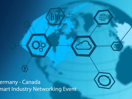 Germany – Canada Smart Industry Networking Event