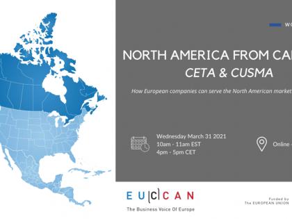 Workshop North America from Canada for EU companies:  Leveraging both CETA & CUSMA